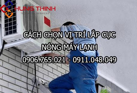 chon-vi-tri-lap-cuc-nong-may-lanh-phu-hop